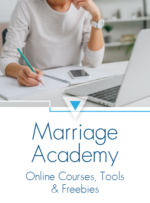 Marriage Academy - Online Courses, Freebies and Tools